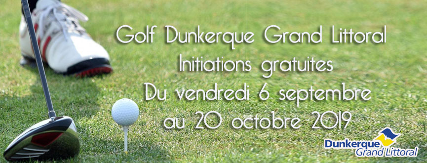 Golf Dunkerque Grand Littoral initiations gratuites
